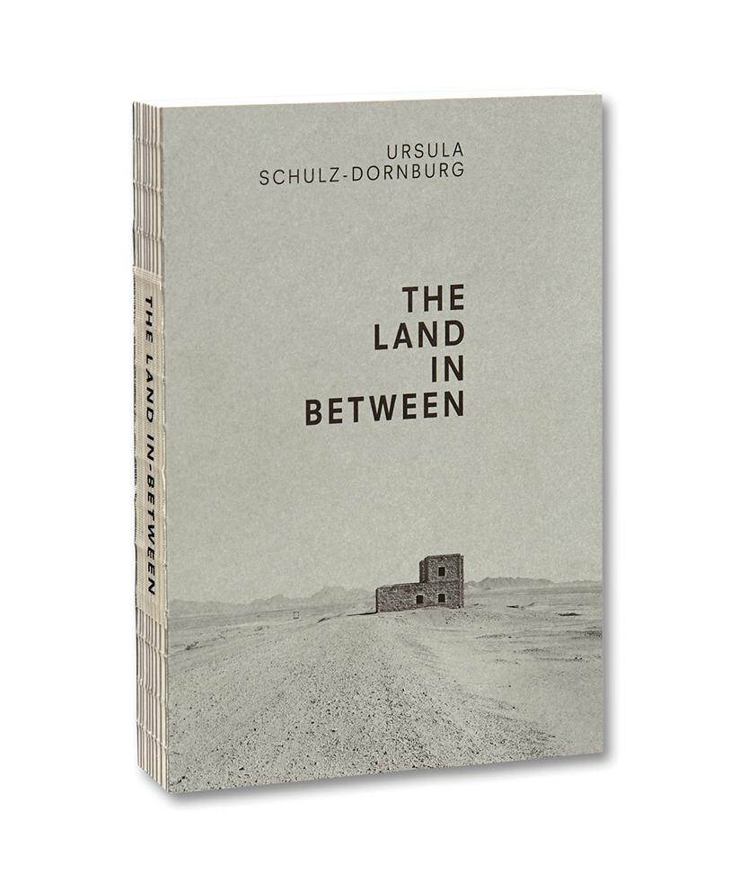 The Land in Between Ursula Schulz-Dornburg